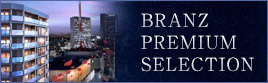BRANZ PREMIUM SELECTION